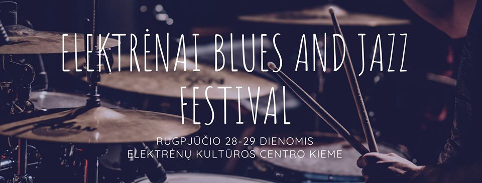 Elektrėnai Blues and Jazz Festival'20